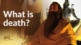 What is death? Why we fear Death?