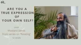 Are you a True Expression of your own Self?