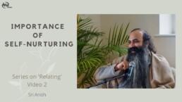 Importance of Self Nurturing