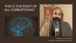 What is the root of all Corruptions